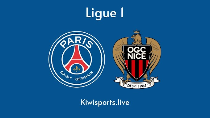 Paris SG vs Nice: Schedule & Live Stream | Ligue 1