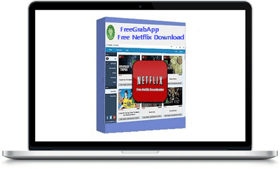 FreeGrabApp Free Netflix Download Premium 5.0.3.1004 Full Version