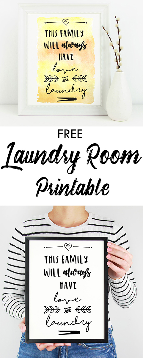 This family will always have love and laundry free printable download. Great for the laundry room and so true!