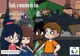 TRASH O MONSTRO DO LIXO