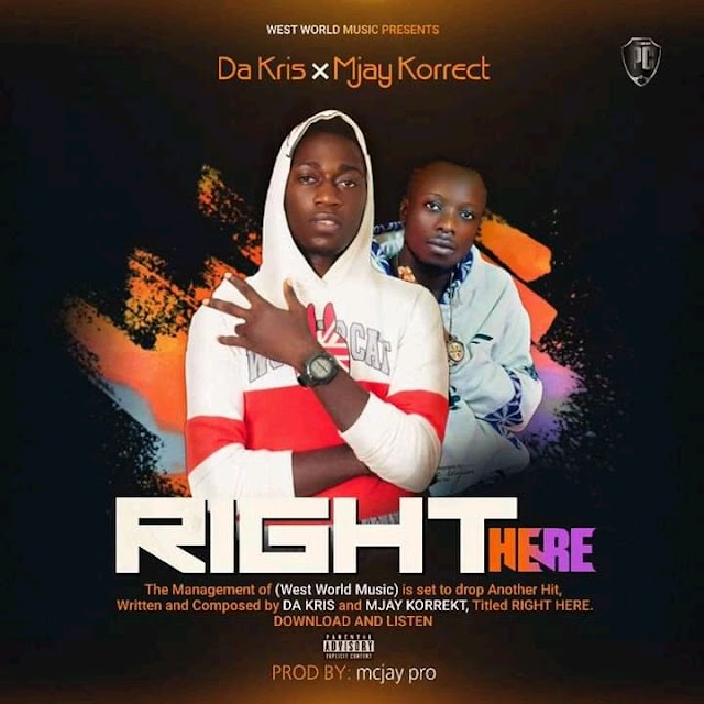 [ Music] Da Kris × Mjay Korrekt - Right Here