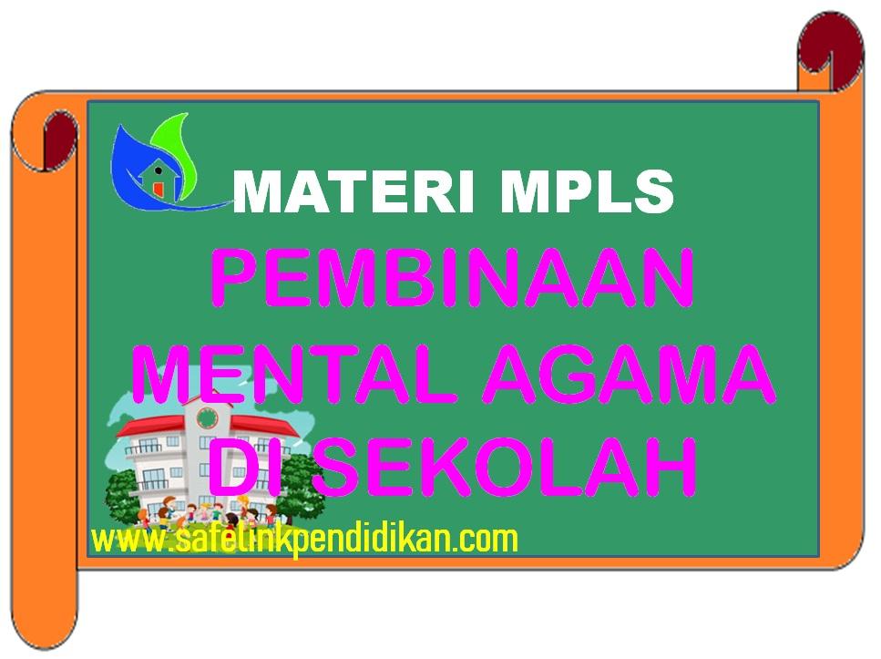 Materi MPLS Pembinaan Mental Agama