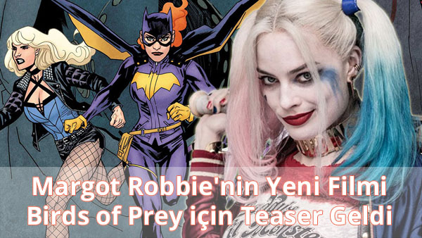 Birds of Prey Teaser Video İzle