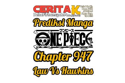 Prediksi Manga One Piece Chapter 947, Bagaimana pertarungan Law Vs Hawkins