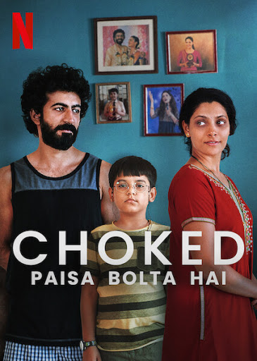 Choked: Paisa Bolta Hai (2020) Hindi 720p NF WEBRip