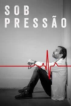 Sob Pressão 3ª Temporada
