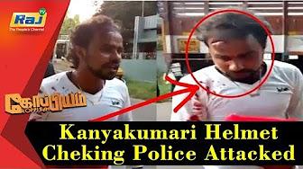 Koppiyam 02-12-2017 Kanyakumari Helmet Cheking Police Attacked | Shocking CCTV Footage!