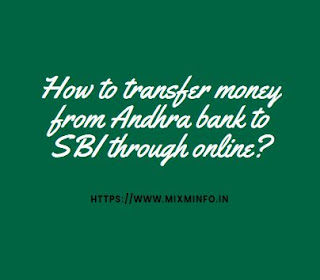 4 Best way for: How to transfer money from Andhra bank to SBI through online?
