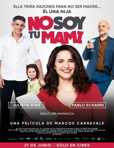pelicula No soy tu mami (2019)