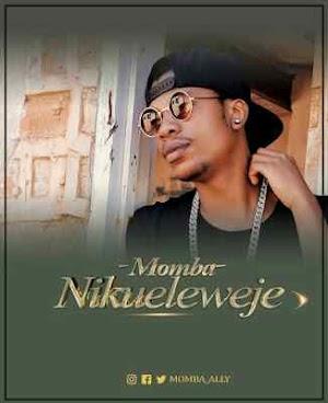 Download Mp3 | Momba - Nikueleweje