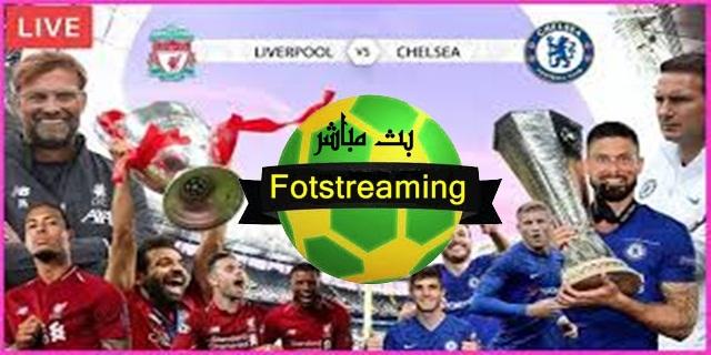 مشاهدة مباراة ليفربول و تشلسي  بث مباشر