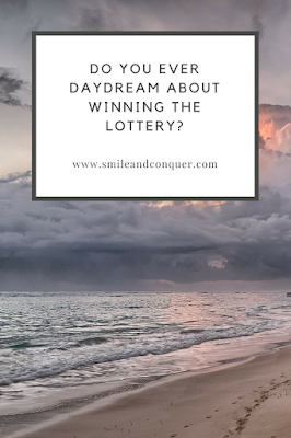 Imagine if you won the lottery
