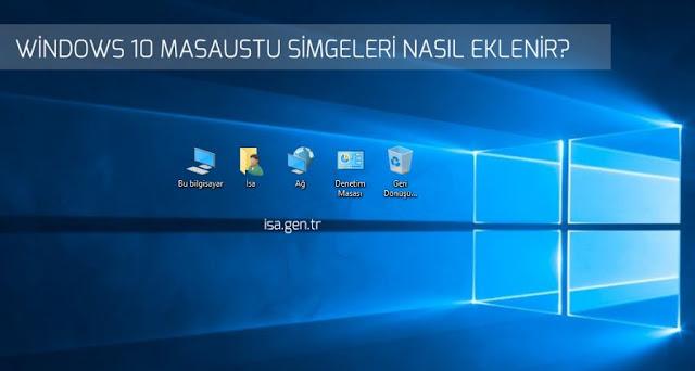 windows 10 masaüstü simgeleri kayboldu