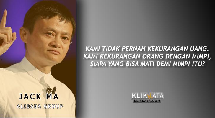 Kata Motivasi Kumpulan Kata Bijak Jack Ma Alibaba Klik Kata