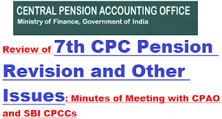 review-of-7th-cpc-pension-revision-minutes-of-meeting-with-cpao-and-sbi-cpccs