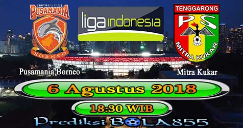 Prediksi Bola855 Pusamania Borneo vs Mitra Kukar 6 Agustus 2018