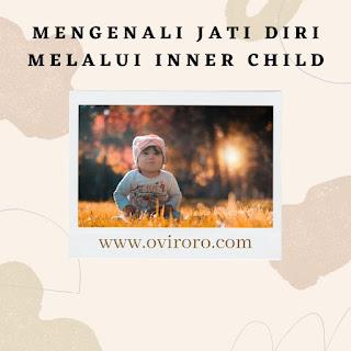 inner child sebagai jati diri