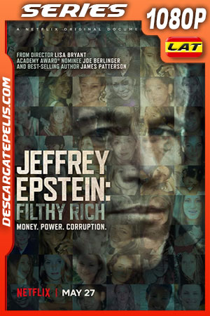 Jeffrey Epstein: Asquerosamente rico (2020) 1080p WEB-DL Latino – Ingles