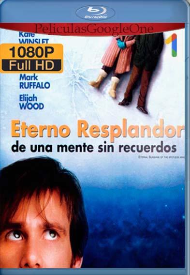 Eterno Resplandor De Una Mente Sin Recuerdos [2004] [1080p BRrip] [Latino- Español] [GoogleDrive] LaChapelHD