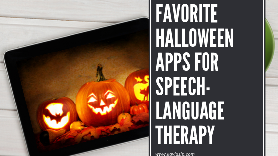 Favorite Halloween Apps for Speech-Language Therapy