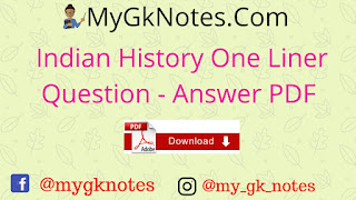 Indian History One Liner Question - Answer PDF in Hindi