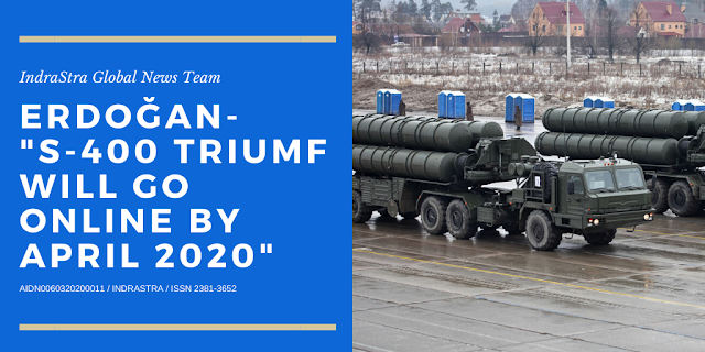 Turkish President Erdoğan: S-400 Triumf will Go Online by April 2020
