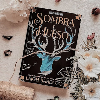 Sombra y hueso | Grisha #1 | Leigh Bardugo