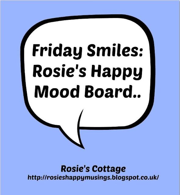 Friday Smiles Rosies Happy Mood Board