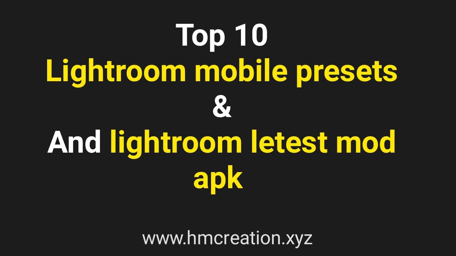 Top 10+ Lightroom mobile presets | lightroom mobile new update