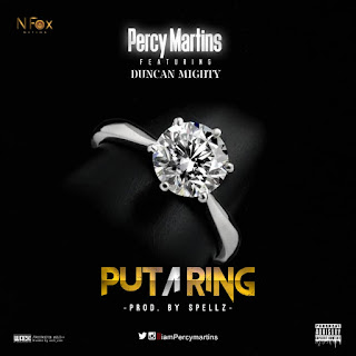 Percy Martins Ft. Duncan Mighty - Put A Ring