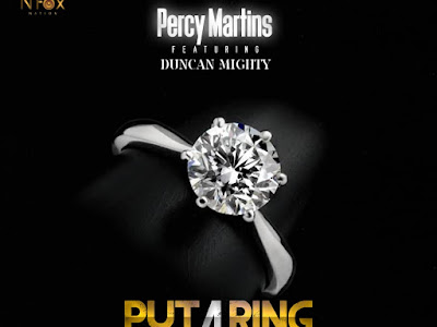 DOWNLOAD MP3: Percy Martins Ft. Duncan Mighty - Put A Ring
