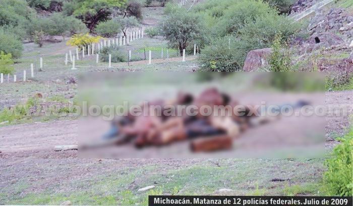Así dejaron apilados los 12 cuerpos de los Federales aquel 13 de julio de 2009 tras ser descubierta su operación encubierta en Arteaga por la mama de La Tuta