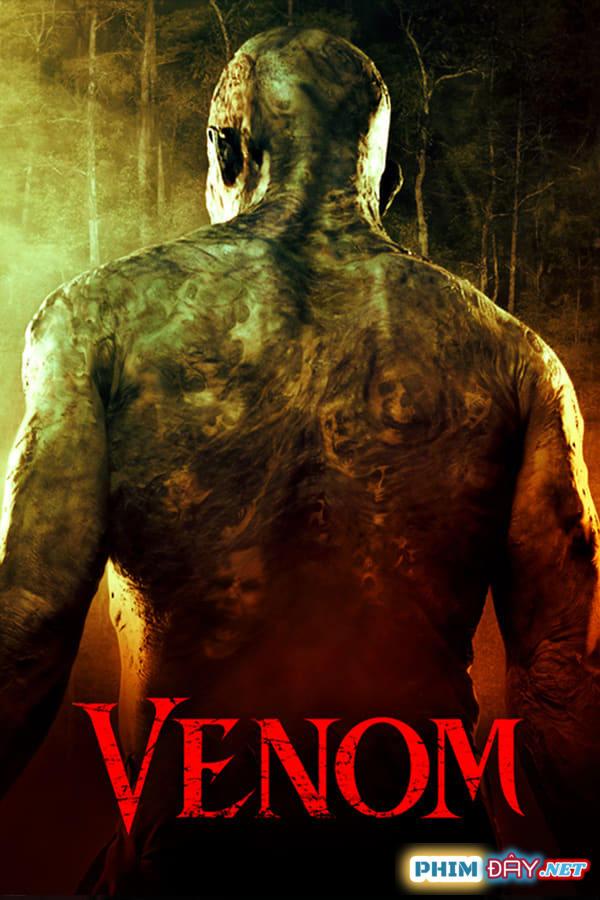 NGƯỜI RẮN - Venom (2005)