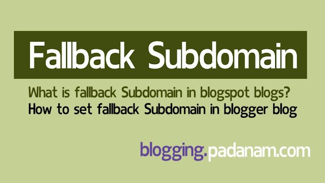 fallback subdomain in blogspot blogger blog