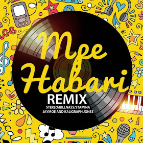 Audio | Sterio ft Billnass , Stamina, Jay Moe, Rich Mavoko & Khaligraph Jones -  Mpe Habari remix