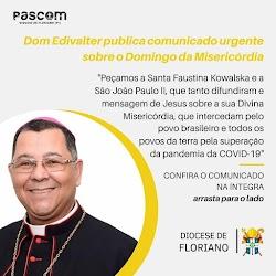 Dom Edivalter publica comunicado Urgente sobre o Domingo da Misericórdia