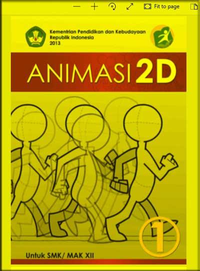 Buku Siswa Animasi 2D SMK Kelas 12 (XII) - Semester 1 - Kurikulum 2013