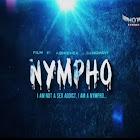 NYMPHO webseries  & More