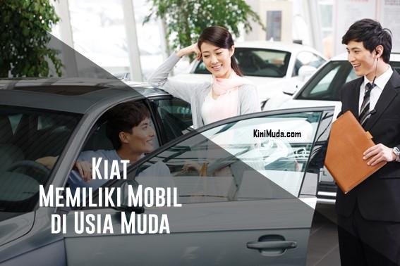 Kiat Memiliki Mobil di Usia Muda