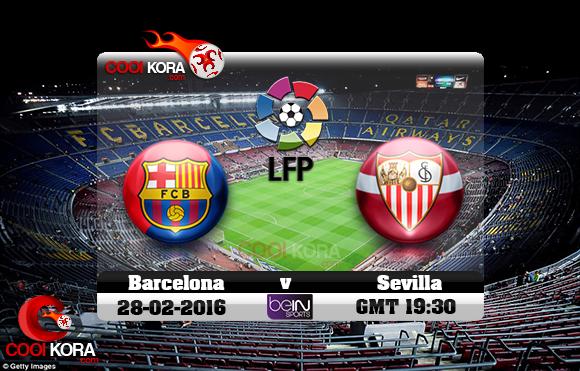 مشاهدة مباراة برشلونة وإشبيلية اليوم 28-2-2016 في الدوري الأسباني