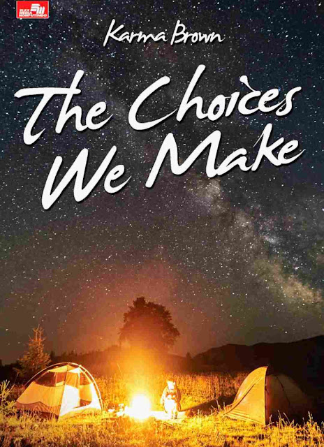 Novel WF: The Choices We Make Karya Karma Brown PDF