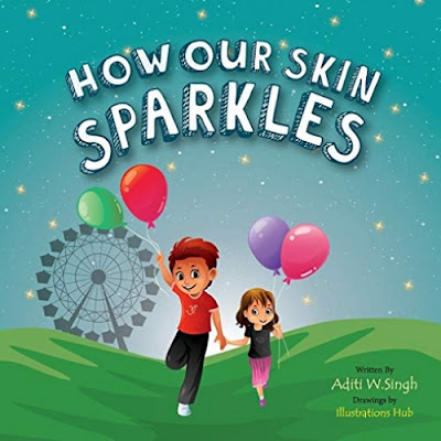 How Our Skin Sparkles by Aditi Wardhan Singh