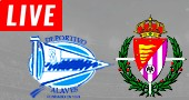Valladolid vs Alavés LIVE STREAM streaming