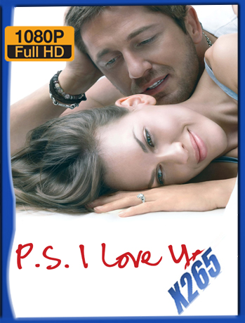 P.S. I Love You [2007] 1080P Latino [X265_ChrisHD]