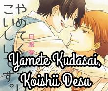 Yamete Kudasai, Koishii Desu