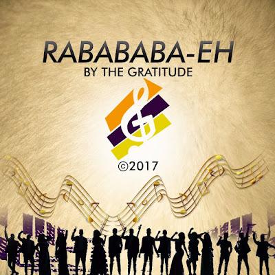 The Gratitude - Rababa Eh! (Prayer) Lyrics