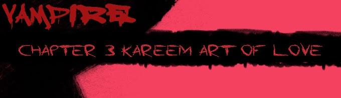 [Sustentation] Chapter 3 - Kareem - Art of Love