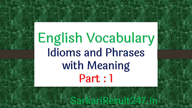 idioms and phrases with meaning part -1
