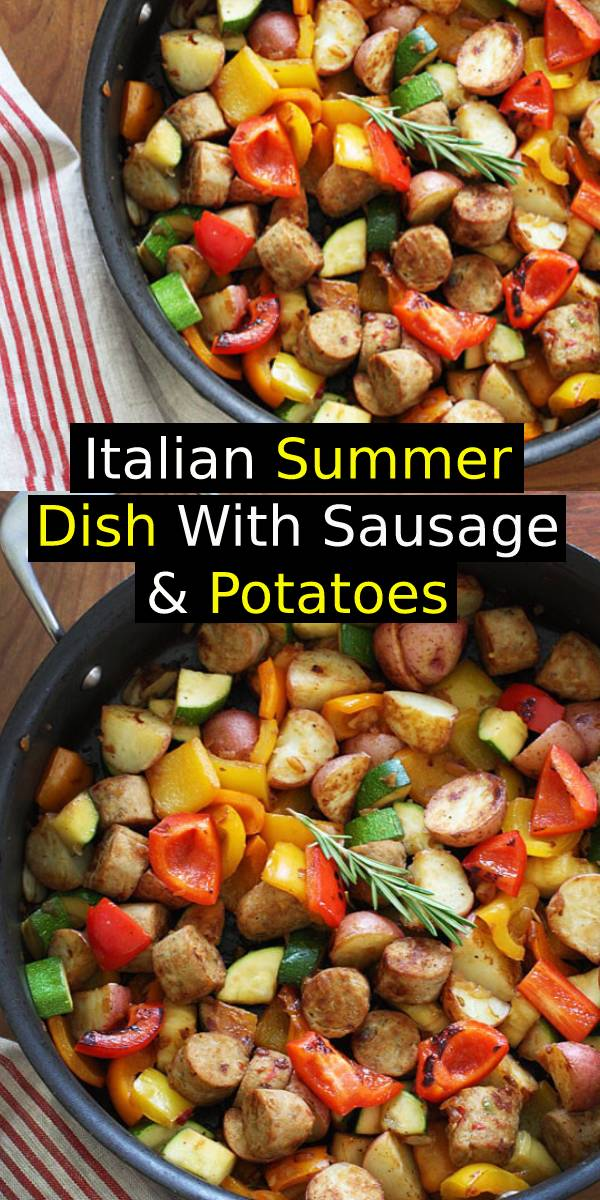 Italian Summer Dish With Sausage & Potatoes Recipe - Lean Italian chicken sausage with summer bell peppers and zucchini sauteed with baby red potatoes and fresh herbs for a quick one pot meal. #italianrecipe #summerrecipe #summer #summerfood #dish #potatoes #chickenrecipe #easychickenrecipe #onepotmeal #onepot #sausage #italiansausage #chickensausage #maindish