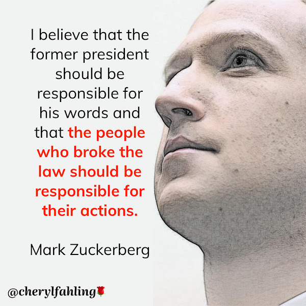 I believe that the former president should be responsible for his words and that the people who broke the law should be responsible for their actions. — Facebook CEO Mark Zuckerberg